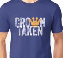 Crown Taken Unisex T-Shirt