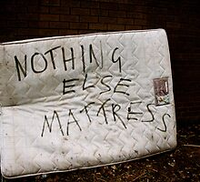 Nothing Else Mattress by Julian Bailey