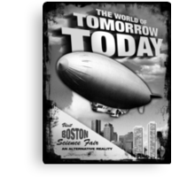 The World of Tomorrow. Today. Canvas Print