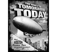 The World of Tomorrow. Today. Photographic Print