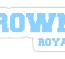 #Crowned (Go Royals) Sticker