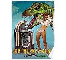 Jurassic Vibes Poster