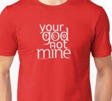 Your God (dark) Unisex T-Shirt