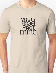 Your God (light) T-Shirt