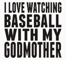 I Love Watching Baseball With My Godmother Kids Tee