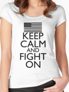 Keep Calm and Fight On Black and White Women's Fitted Scoop T-Shirt
