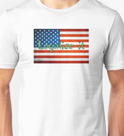 Legalize It American Flag 2 Unisex T-Shirt