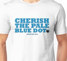 Cherish The Pale Blue Dot Unisex T-Shirt