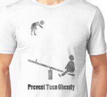 Prevent Teen Obesity Unisex T-Shirt