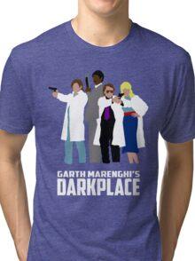 Darkplace Tri-blend T-Shirt