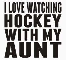 I Love Watching Hockey With My Aunt One Piece - Short Sleeve