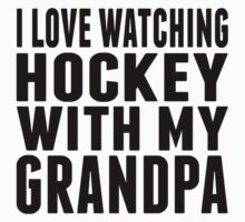 I Love Watching Hockey With My Grandpa Baby Tee
