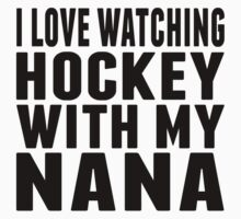I Love Watching Hockey With My Nana Kids Tee