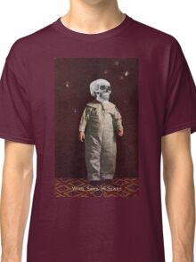 Who Says I'm Scart? (Vintage Halloween Card) Classic T-Shirt