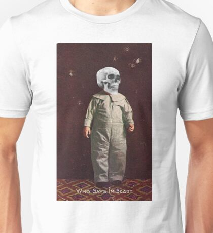 Who Says I'm Scart? (Vintage Halloween Card) Unisex T-Shirt