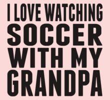 I Love Watching Soccer With My Grandpa Kids Tee