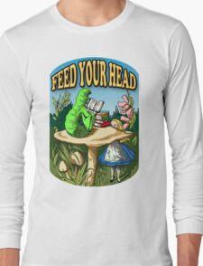 Feed Your Head Long Sleeve T-Shirt