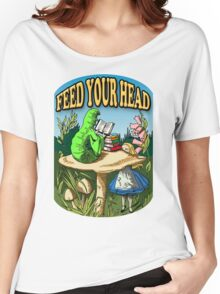 Feed Your Head Women's Relaxed Fit T-Shirt