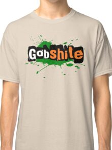 For the love of Gobshite Classic T-Shirt