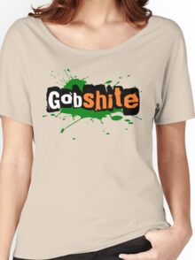For the love of Gobshite Women's Relaxed Fit T-Shirt