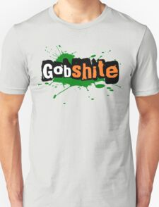For the love of Gobshite T-Shirt