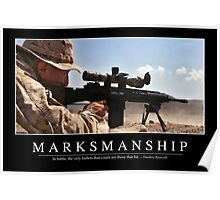 Marksmanship: Inspirational Quote and Motivational Poster Poster