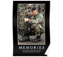 Memories: Inspirational Quote and Motivational Poster Poster