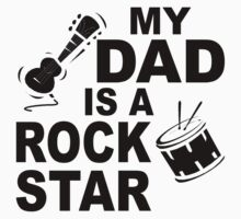 My Dad Is A Rock Star One Piece - Short Sleeve