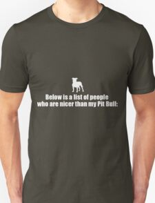 Below Is A List Of People - Pit Bull T-Shirt