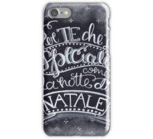Per te che sei Speciale come la notte di Natale iPhone Case/Skin