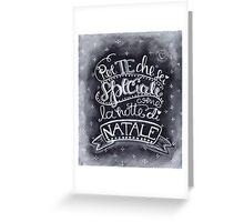 Per te che sei Speciale come la notte di Natale Greeting Card