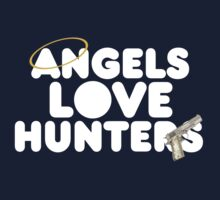 Angels Love Hunters by Kacie Carter