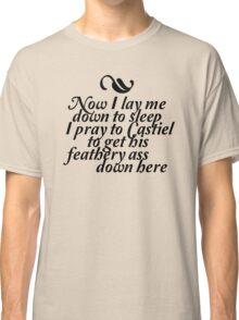 Pray to Castiel Classic T-Shirt