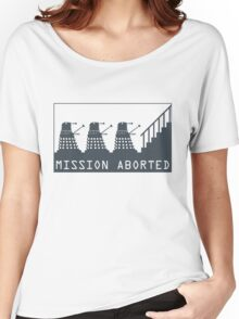 Mission Aborted Women's Relaxed Fit T-Shirt