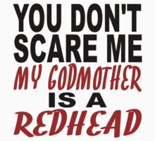My Godmother Is A Redhead Kids Clothes