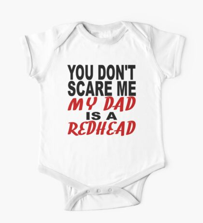 My Dad Is A Redhead One Piece - Short Sleeve