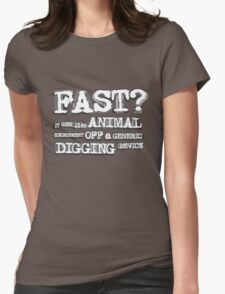 How fast? Womens Fitted T-Shirt