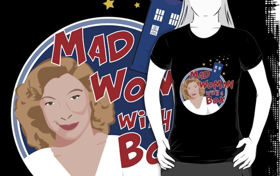 Mad (Wo)man with a Box  by tvtees