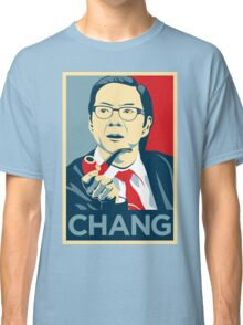 Chang We Can Believe In (Community) Classic T-Shirt
