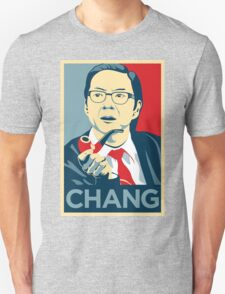 Chang We Can Believe In (Community) Unisex T-Shirt