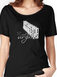 Resist the Urge Women's Relaxed Fit T-Shirt