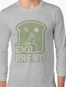 The Evil Bread Long Sleeve T-Shirt