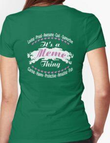 It's a Meme thing T-Shirt