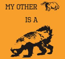 My Other Badger Is A Honey Badger by jezkemp