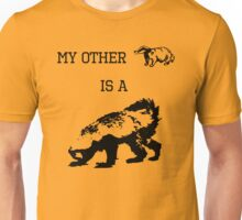 My Other Badger Is A Honey Badger Unisex T-Shirt