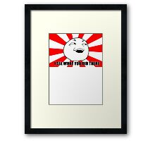 i see what you did there meme Framed Print