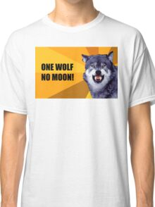 One Wolf No Moon Classic T-Shirt