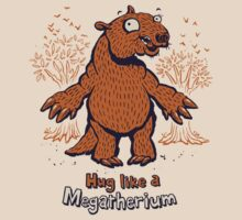 Hug like a Megatherium - megafauna t-shirt by Richard Morden
