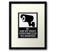 IN GOD WE TRUST Framed Print