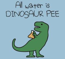 All Water Is Dinosaur Pee (T-Rex) Kids Tee
